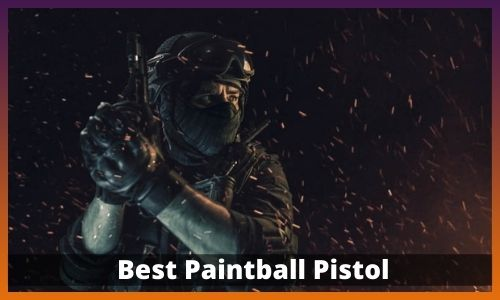 Best Paintball Pistol