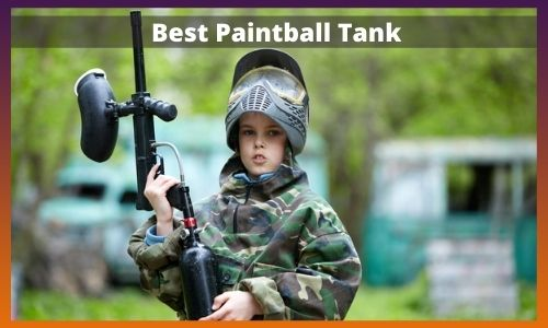 Best Paintball Tank