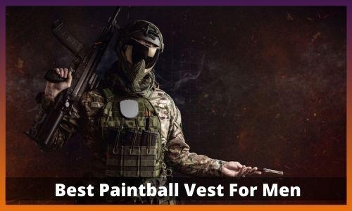 Best Paintball Vest For Men