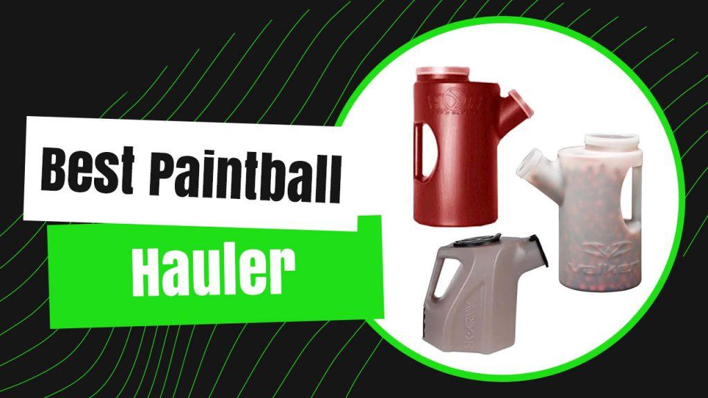 Best Paintball Hauler