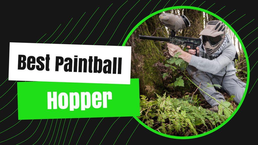 Best Paintball Hopper