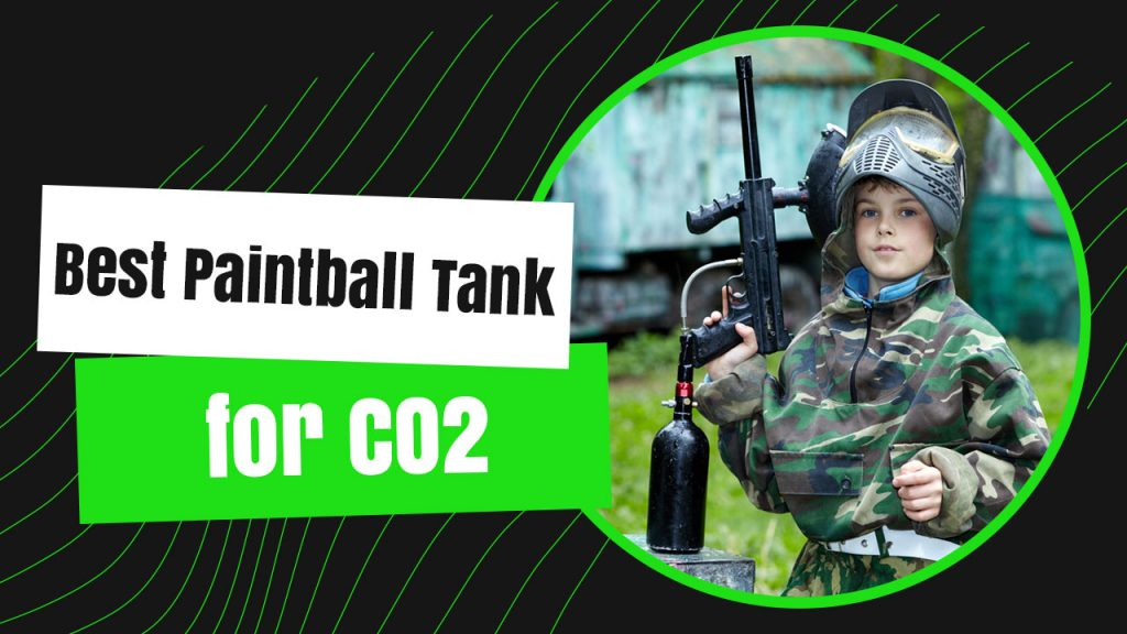 Best Paintball Tank for CO2